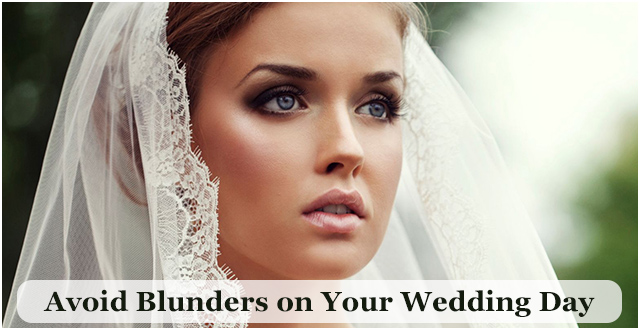 Avoid These five Blunders on Your Wedding Day